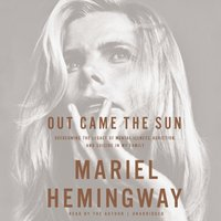 Out Came the Sun - Mariel Hemingway - audiobook