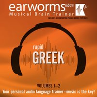 Rapid Greek, Vols. 1 & 2 - Earworms Learning - audiobook