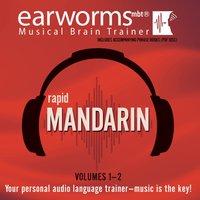 Rapid Mandarin, Vols. 1 & 2 - Earworms Learning - audiobook