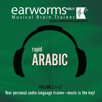 Rapid Arabic, Vols. 1 & 2 - Earworms Learning - audiobook