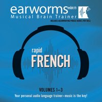 Rapid French, Vols. 1-3 - Earworms Learning - audiobook