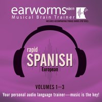 Rapid Spanish (European), Vols. 1-3 - Earworms Learning - audiobook