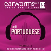 Rapid Portuguese, Vols. 1 & 2 - Earworms Learning - audiobook
