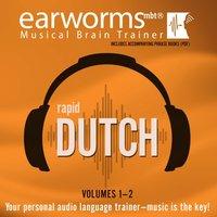 Rapid Dutch, Vols. 1 & 2 - Earworms Learning - audiobook
