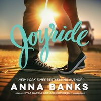 Joyride - Anna Banks - audiobook