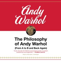 Philosophy of Andy Warhol - Andy Warhol - audiobook