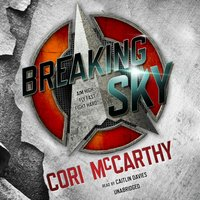 Breaking Sky - Cori McCarthy - audiobook