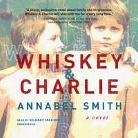 Whiskey and Charlie - Annabel Smith - audiobook