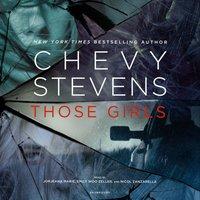 Those Girls - Chevy Stevens - audiobook
