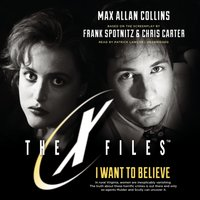 I Want to Believe - Max Allan Collins - audiobook