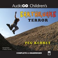 Earthquake Terror - Peg Kehret - audiobook