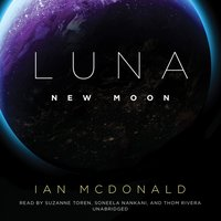 Luna - Ian McDonald - audiobook