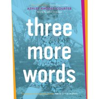 Three More Words - Ashley Rhodes-Courter - audiobook