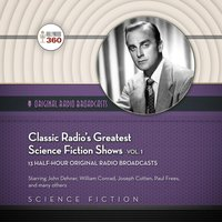 Classic Radio's Greatest Science Fiction Shows, Vol. 1 - Hollywood 360 - audiobook