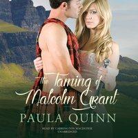 Taming of Malcolm Grant - Paula Quinn - audiobook