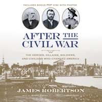 After the Civil War - James Robertson - audiobook