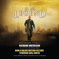 I Am Legend, and Other Stories - Richard Matheson - audiobook