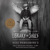 Library of Souls - Ransom Riggs - audiobook