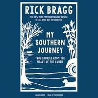 My Southern Journey - Rick Bragg - audiobook