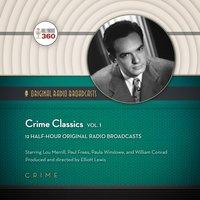 Crime Classics, Vol. 1 - Hollywood 360 - audiobook