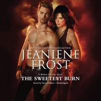 Sweetest Burn - Jeaniene Frost - audiobook