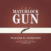 Matchlock Gun - Walter D. Edmonds - audiobook