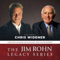 Jim Rohn Legacy Series - Chris Widener - audiobook