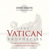Vatican Prophecies - John Thavis - audiobook
