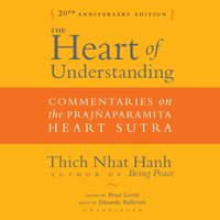Heart of Understanding, Twentieth Anniversary Edition - Thich Nhat Hanh - audiobook