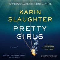 Pretty Girls - Karin Slaughter - audiobook