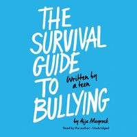 Survival Guide to Bullying