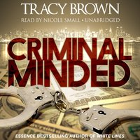 Criminal Minded - Tracy Brown - audiobook