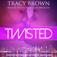 Twisted - Tracy Brown - audiobook