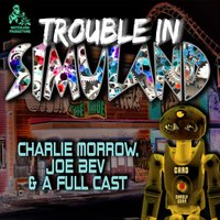 Trouble in Simuland - Charlie Morrow - audiobook