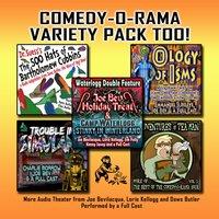 Comedy-O-Rama Variety Pack Too! - Joe Bevilacqua - audiobook