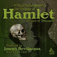 Tragedy of Hamlet, Prince of Denmark - William Shakespeare - audiobook