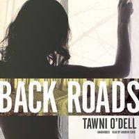 Back Roads - Tawni O'Dell - audiobook