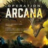 Operation Arcana - John Joseph Adams - audiobook