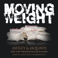 Moving Weight - Ashley JaQuavis - audiobook