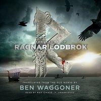 Sagas of Ragnar Lodbrok - Ben Waggoner - audiobook