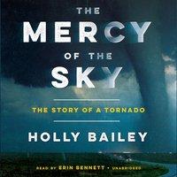 Mercy of the Sky - Holly Bailey - audiobook