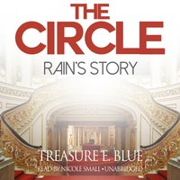 Circle: Rain's Story - Treasure E. Blue - audiobook