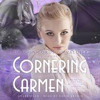 Cornering Carmen - S.E. Smith - audiobook