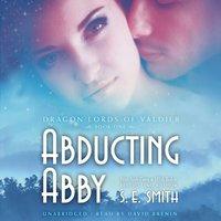 Abducting Abby - S.E. Smith - audiobook