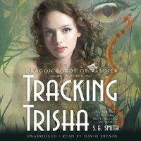 Tracking Trisha - S.E. Smith - audiobook