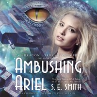 Ambushing Ariel - S.E. Smith - audiobook
