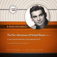 New Adventures of Michael Shayne, Vol. 1 - Opracowanie zbiorowe - audiobook