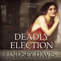 Deadly Election - Lindsey Davis - audiobook