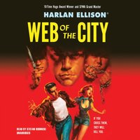 Web of the City - Harlan Ellison - audiobook
