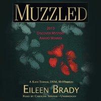 Muzzled - Eileen Brady - audiobook